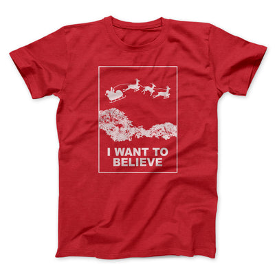 I Want to Believe (Santa) Men/Unisex T-Shirt-Red - Famous IRL