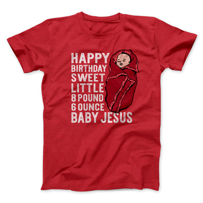 Happy Birthday Baby Jesus Men/Unisex T-Shirt-Red - Famous IRL