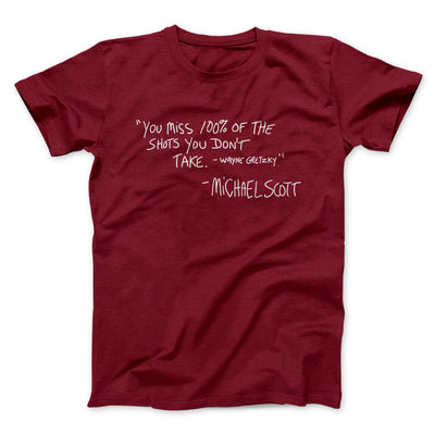 You Miss 100% of Shots Men/Unisex T-Shirt-Cardinal - Famous IRL