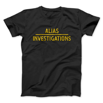 Alias Investigations Men/Unisex T-Shirt - Famous IRL Funny and Ironic T-Shirts and Apparel