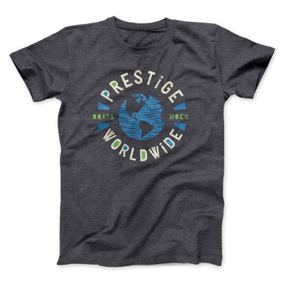 Prestige Worldwide Men/Unisex T-Shirt-Dark Grey Heather - Famous IRL