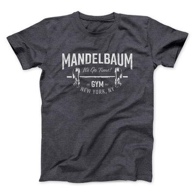 Mandelbaum Gym Men/Unisex T-Shirt-Dark Grey Heather - Famous IRL