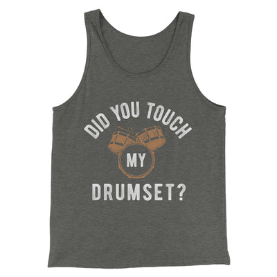 Did You Touch My Drumset? Men/Unisex Tank-Deep Heather - Famous IRL