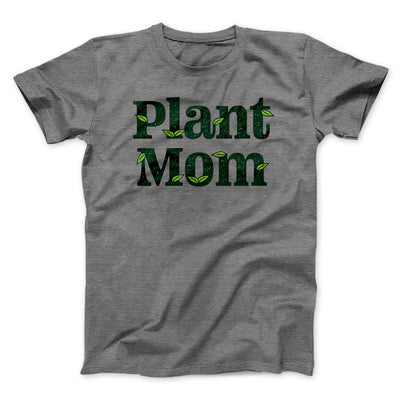 Plant Mom Men/Unisex T-Shirt