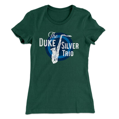 Duke Silver Trio Women's T-Shirt-Solid Forest Green - Famous IRL