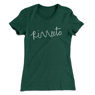 Rizzuto Cursive Women's T-Shirt-Solid Forest Green - Famous IRL