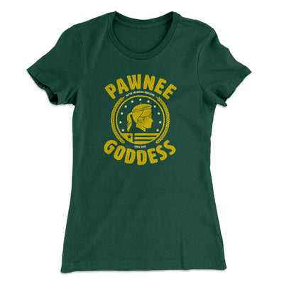 Pawnee Goddess Women's T-Shirt-Solid Forest Green - Famous IRL