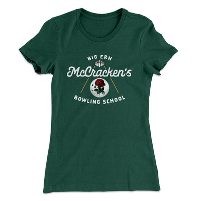 Big Ern McCracken's Bowling School Women's T-Shirt-Solid Forest Green - Famous IRL