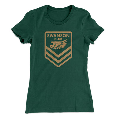 Swanson Club Women's T-Shirt-Solid Forest Green - Famous IRL