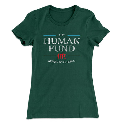 The Human Fund Women's T-Shirt-Solid Forest Green - Famous IRL