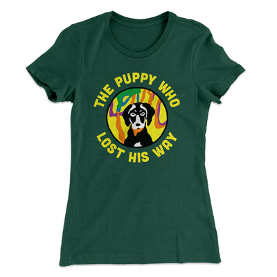 The Puppy Who Lost His Way Women's T-Shirt-Solid Forest Green - Famous IRL