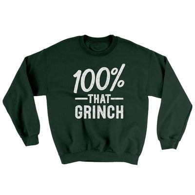 100% That Grinch Ugly Sweater-Ugly Sweater-White Label DTG-Forest Green-S-Famous IRL