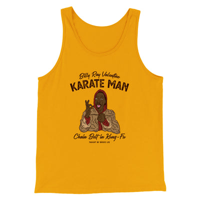 Billy Ray Valentine Karate Man Men/Unisex Tank-Gold - Famous IRL