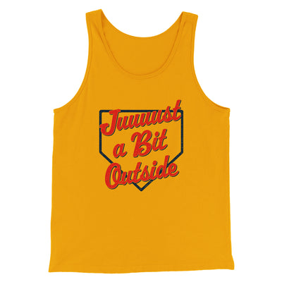 Just A Bit Outside Men/Unisex Tank