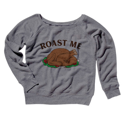Roast Me Women's Scoopneck Sweatshirt
