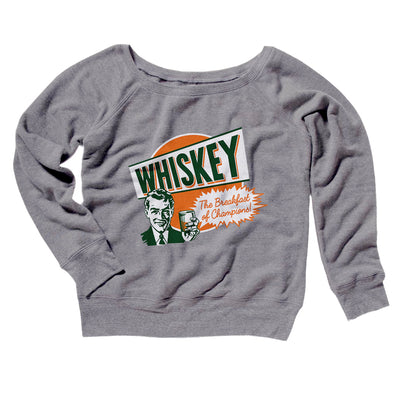 Whiskey The Breakfast of Champions Women's Off The Shoulder Sweatshirt-Grey TriBlend - Famous IRL