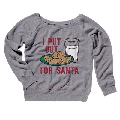 I Put Out for Santa Women's Off The Shoulder Sweatshirt-Grey TriBlend - Famous IRL