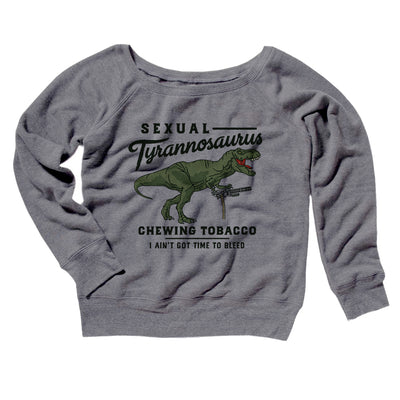 Sexual Tyrannosaurus Chewing Tobacco Women's Scoopneck Sweatshirt