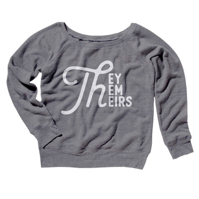 They, Them, Theirs Women's Off The Shoulder Sweatshirt-Grey TriBlend - Famous IRL