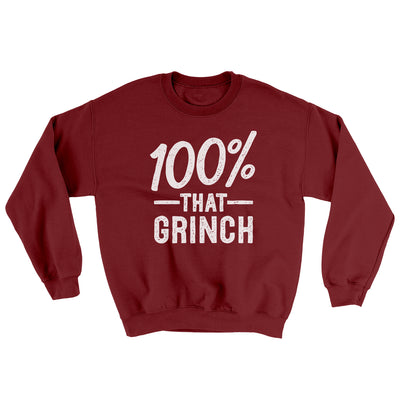 100% That Grinch Ugly Sweater-Ugly Sweater-White Label DTG-Garnet-S-Famous IRL