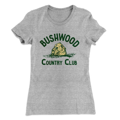 Bushwood Country Club Women's T-Shirt-90/10 Heather Gray - Famous IRL