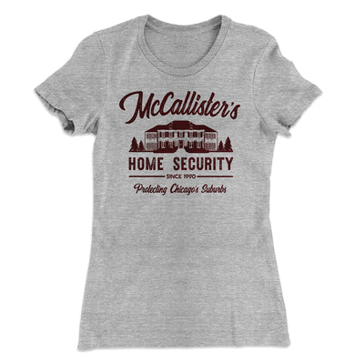 McCallister's Home Security Women's T-Shirt-90/10 Heather Gray - Famous IRL