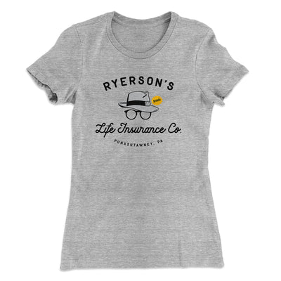 Ryerson's Life Insurance Women's T-Shirt-90/10 Heather Gray - Famous IRL