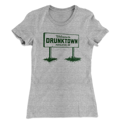 Welcome to Drunktown Women's T-Shirt-90/10 Heather Gray - Famous IRL
