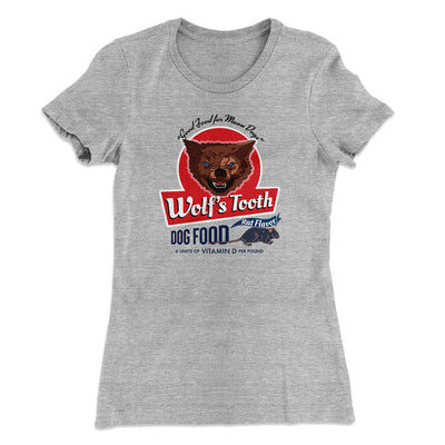 Wolf's Tooth Dog Food Women's T-Shirt