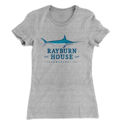 Rayburn House Women's T-Shirt-90/10 Heather Gray - Famous IRL