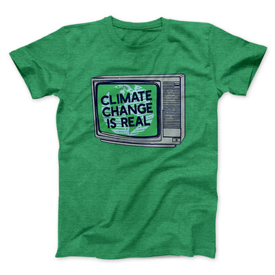 PSA: Climate Change is Real Men/Unisex T-Shirt-Heather Kelly - Famous IRL