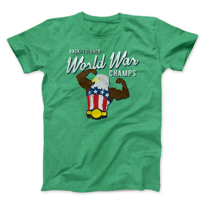 Back To Back World War Champs Men/Unisex T-Shirt