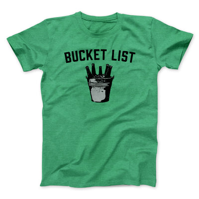 Bucket List Men/Unisex T-Shirt-Heather Kelly - Famous IRL