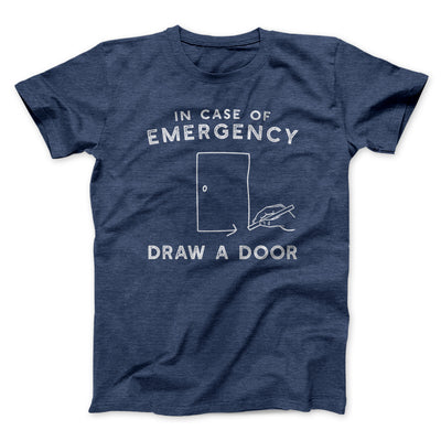 Draw a Door Men/Unisex T-Shirt-Heather Navy - Famous IRL