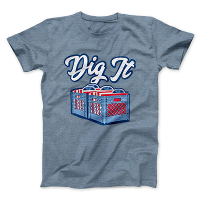 Dig It - Record Crate Men/Unisex T-Shirt-Heather Slate - Famous IRL