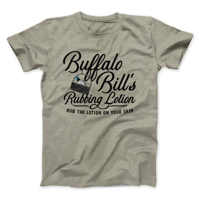 Buffalo Bill's Rubbing Lotion Men/Unisex T-Shirt-Heather Stone - Famous IRL