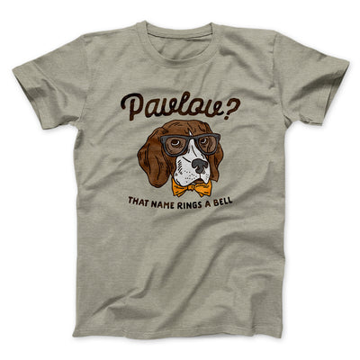 Pavlov's Dog Men/Unisex T-Shirt-Heather Stone - Famous IRL