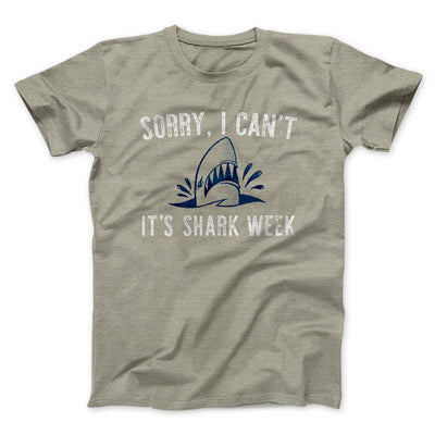 Sorry I Can't It's Shark Week Men/Unisex T-Shirt-Heather Stone - Famous IRL