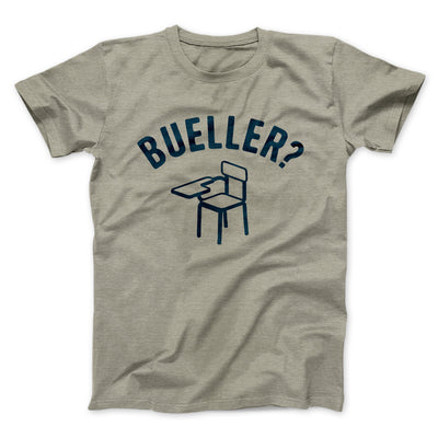 Bueller? Men/Unisex T-Shirt-Heather Stone - Famous IRL