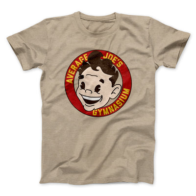 Average Joe's Gymnasium Men/Unisex T-Shirt-Heather Tan - Famous IRL