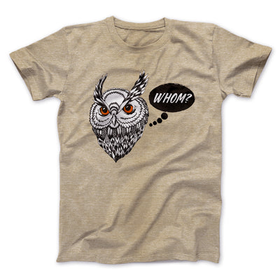 Whom? Men/Unisex T-Shirt-Heather Tan - Famous IRL