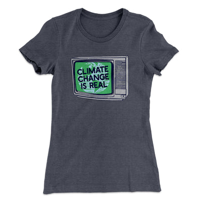 PSA: Climate Change is Real Women's T-Shirt-Solid Heavy Metal - Famous IRL