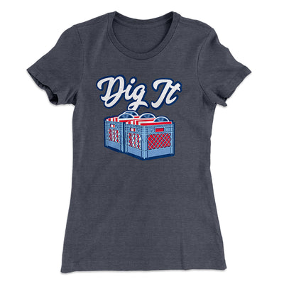 Dig It - Record Crate Women's T-Shirt-Solid Heavy Metal - Famous IRL