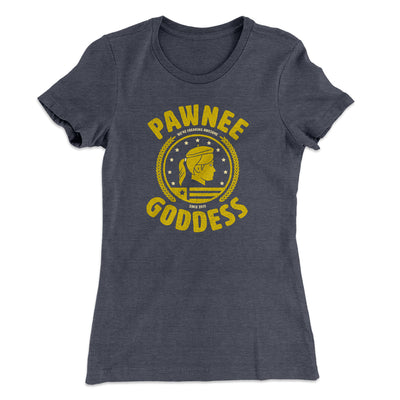 Pawnee Goddess Women's T-Shirt-Solid Heavy Metal - Famous IRL