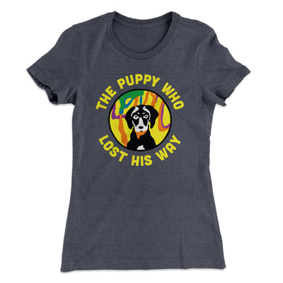 The Puppy Who Lost His Way Women's T-Shirt-Solid Heavy Metal - Famous IRL