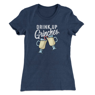 Drink Up Grinches Women's T-Shirt-Women's T-Shirt-White Label DTG-Indigo-S-Famous IRL