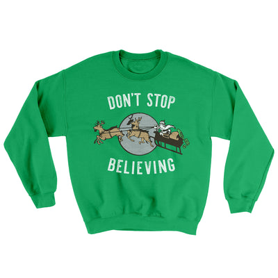 Don't Stop Believing Men/Unisex Ugly Sweater-Irish Green - Famous IRL