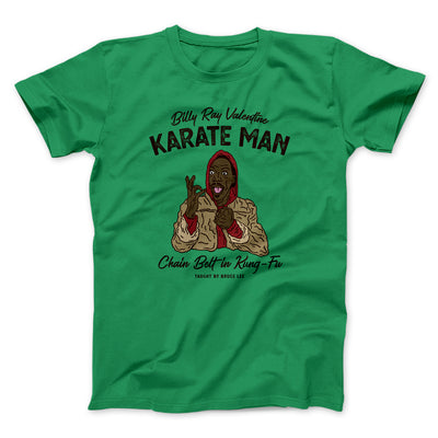 Billy Ray Valentine Karate Man Men/Unisex T-Shirt-Kelly - Famous IRL