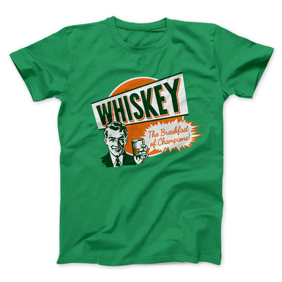 Whiskey - Breakfast of Champions Men/Unisex T-Shirt-Kelly - Famous IRL
