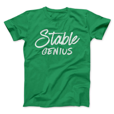 Very Stable Genius Men/Unisex T-Shirt-Kelly - Famous IRL